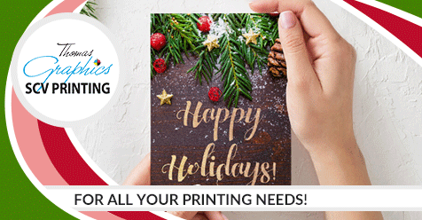 Get Your Printing Done for the Holidays & New Year! | SCV Printing – Thomas Graphics